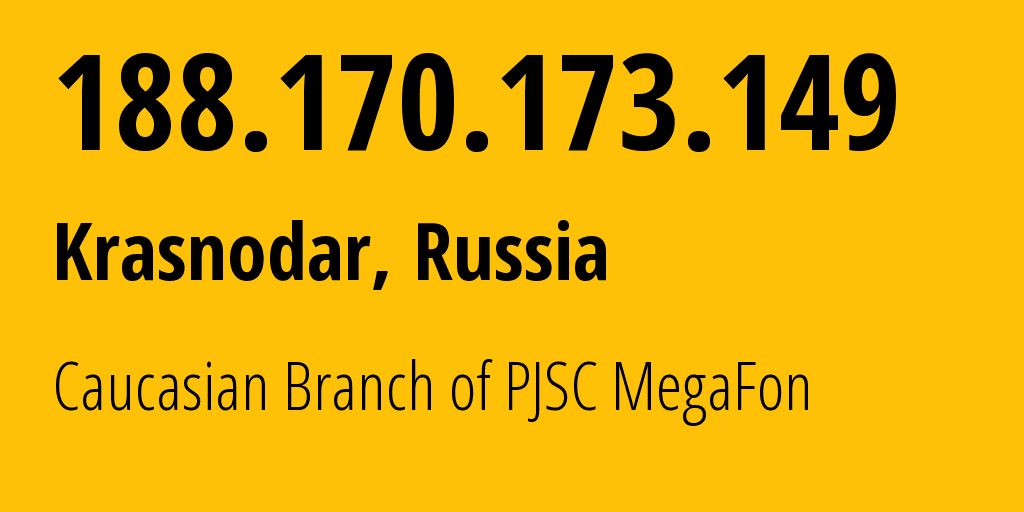 IP-адрес 188.170.173.149 (Краснодар, Краснодарский край, Россия) определить местоположение, координаты на карте, ISP провайдер AS31163 Caucasian Branch of PJSC MegaFon // кто провайдер ip-адреса 188.170.173.149