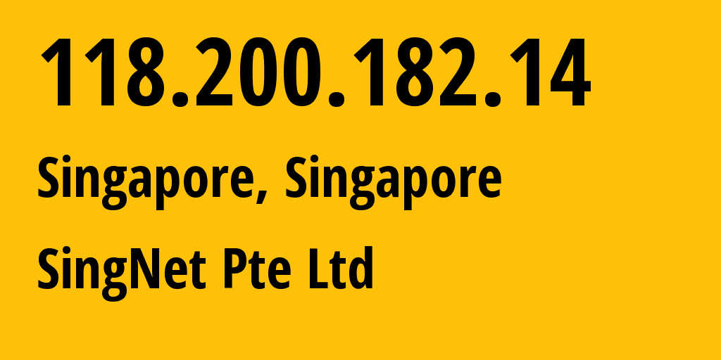 IP address 118.200.182.14 (Singapore, , Singapore) get location, coordinates on map, ISP provider AS9506 Singapore Telecommunications Ltd, Magix Services // who is provider of ip address 118.200.182.14, whose IP address