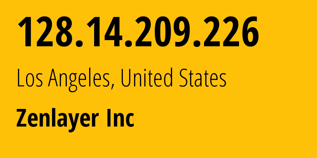 IP address 128.14.209.226 (Dallas, Texas, United States) get location, coordinates on map, ISP provider AS21859 Zenlayer Inc // who is provider of ip address 128.14.209.226, whose IP address