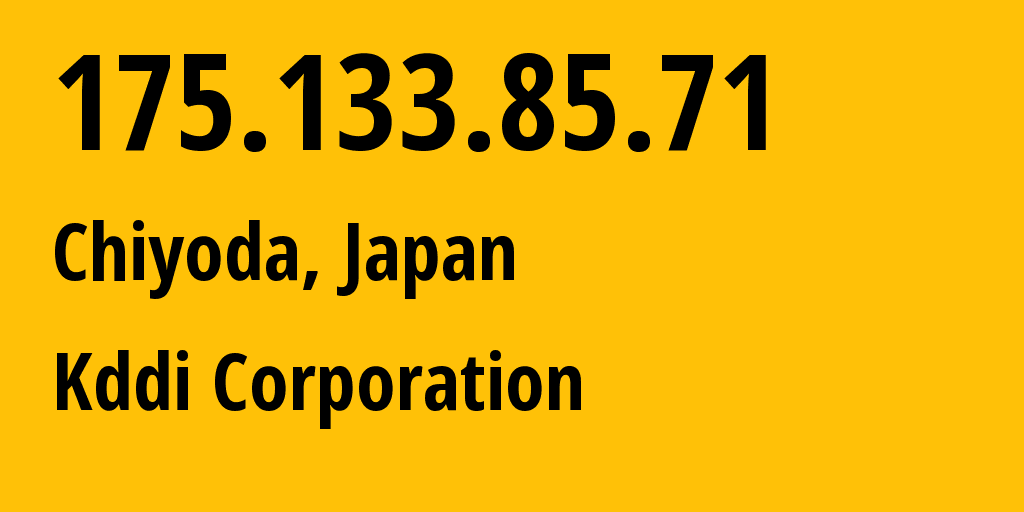 IP address 175.133.85.71 (Maebashi, Gunma, Japan) get location, coordinates on map, ISP provider AS2516 Kddi Corporation // who is provider of ip address 175.133.85.71, whose IP address