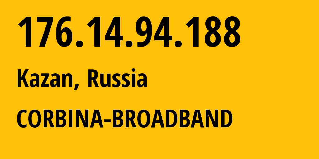 IP address 176.14.94.188 (Moscow, Moscow, Russia) get location, coordinates on map, ISP provider AS29125 CORBINA-BROADBAND // who is provider of ip address 176.14.94.188, whose IP address