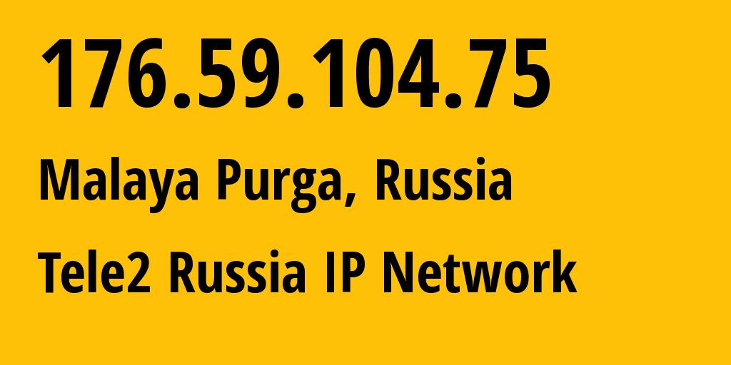 IP address 176.59.104.75 (Lyakhovo, Nizhny Novgorod Oblast, Russia) get location, coordinates on map, ISP provider AS48092 Tele2 Russia IP Network // who is provider of ip address 176.59.104.75, whose IP address