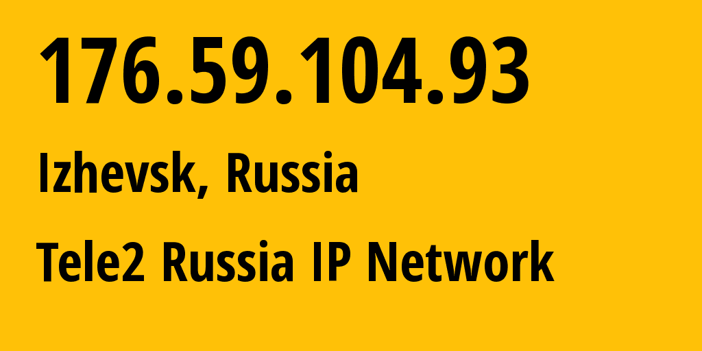 IP address 176.59.104.93 (Nizhnekamsk, Tatarstan Republic, Russia) get location, coordinates on map, ISP provider AS48092 Tele2 Russia IP Network // who is provider of ip address 176.59.104.93, whose IP address