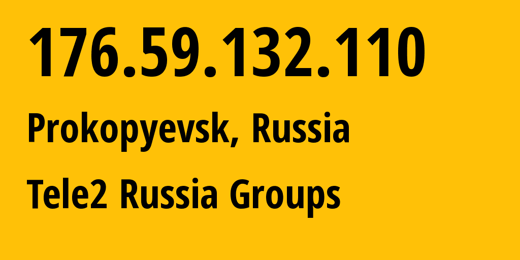 IP address 176.59.132.110 (Terney, Primorskiy (Maritime) Kray, Russia) get location, coordinates on map, ISP provider AS41330 Tele2 Russia Groups // who is provider of ip address 176.59.132.110, whose IP address