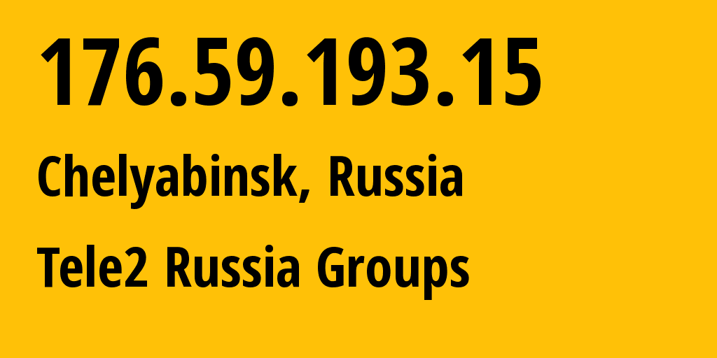 IP address 176.59.193.15 (Yekaterinburg, Sverdlovsk Oblast, Russia) get location, coordinates on map, ISP provider AS48190 Tele2 Russia Groups // who is provider of ip address 176.59.193.15, whose IP address
