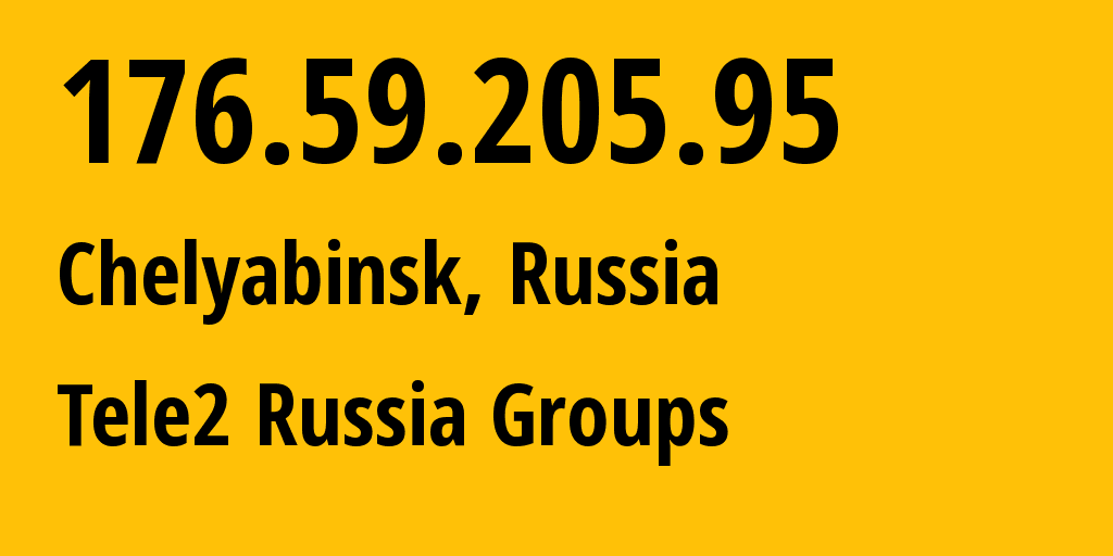IP address 176.59.205.95 (Yekaterinburg, Sverdlovsk Oblast, Russia) get location, coordinates on map, ISP provider AS48190 Tele2 Russia Groups // who is provider of ip address 176.59.205.95, whose IP address