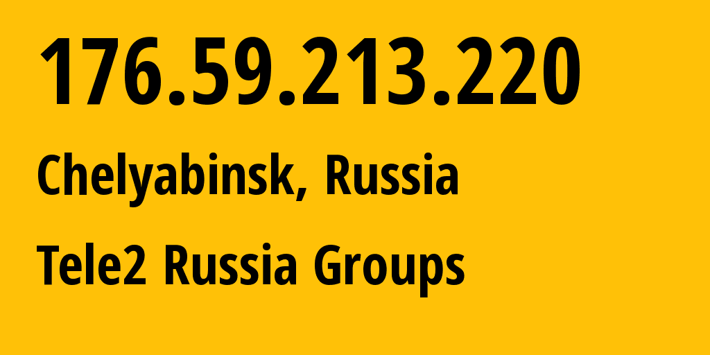 IP address 176.59.213.220 (Yekaterinburg, Sverdlovsk Oblast, Russia) get location, coordinates on map, ISP provider AS48190 Tele2 Russia Groups // who is provider of ip address 176.59.213.220, whose IP address