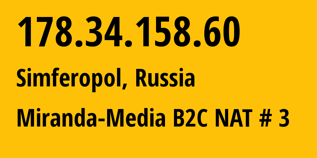 IP address 178.34.158.60 (Moscow, Moscow, Russia) get location, coordinates on map, ISP provider AS201776 Miranda-Media Ltd // who is provider of ip address 178.34.158.60, whose IP address