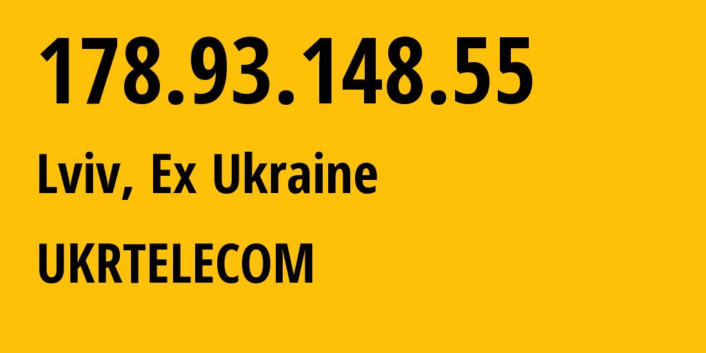 IP address 178.93.148.55 (Kyiv, Kyiv City, Ukraine) get location, coordinates on map, ISP provider AS6849 UKRTELECOM // who is provider of ip address 178.93.148.55, whose IP address