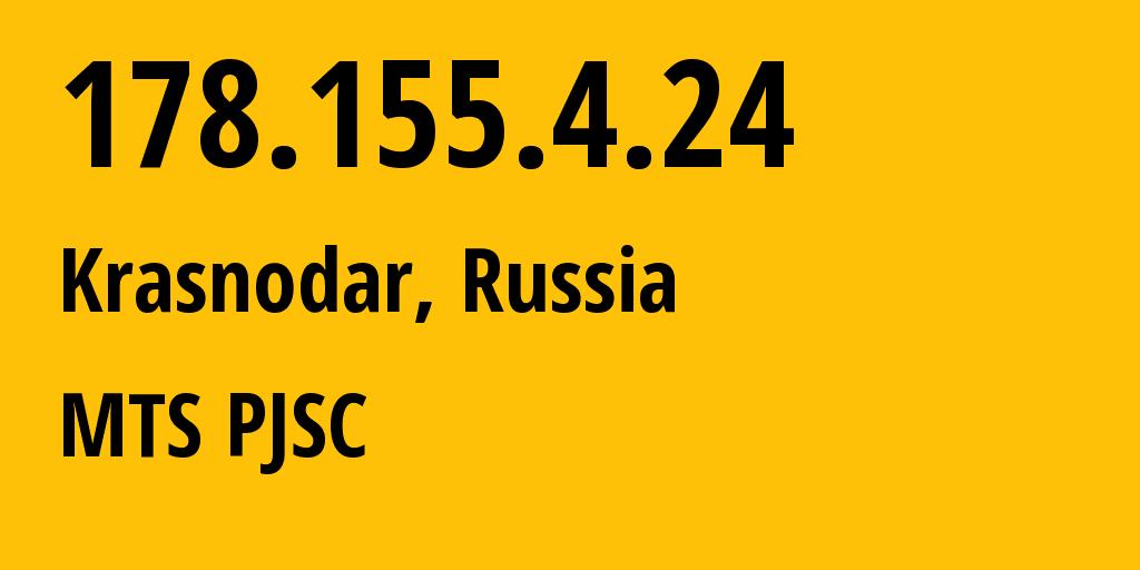 IP address 178.155.4.24 (Rostov-on-Don, Rostov Oblast, Russia) get location, coordinates on map, ISP provider AS29497 MTS PJSC // who is provider of ip address 178.155.4.24, whose IP address