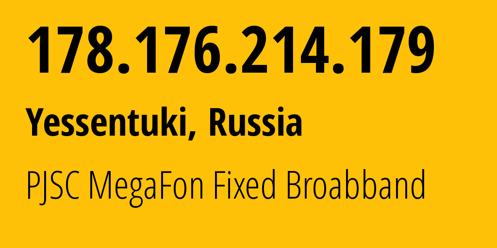 IP address 178.176.214.179 (Moscow, Moscow, Russia) get location, coordinates on map, ISP provider AS31163 PJSC MegaFon Fixed Broabband // who is provider of ip address 178.176.214.179, whose IP address