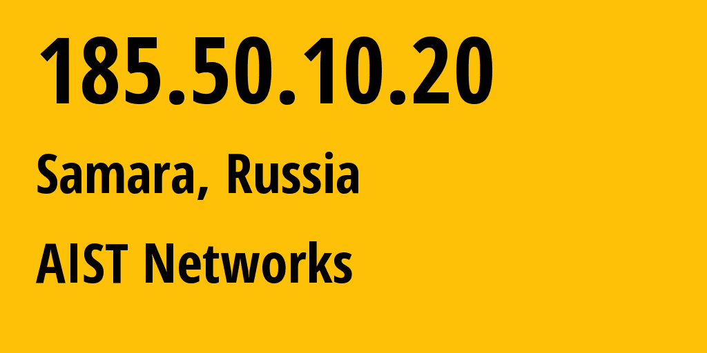 IP address 185.50.10.20 (Samara, Samara Oblast, Russia) get location, coordinates on map, ISP provider AS8439 AIST Networks // who is provider of ip address 185.50.10.20, whose IP address