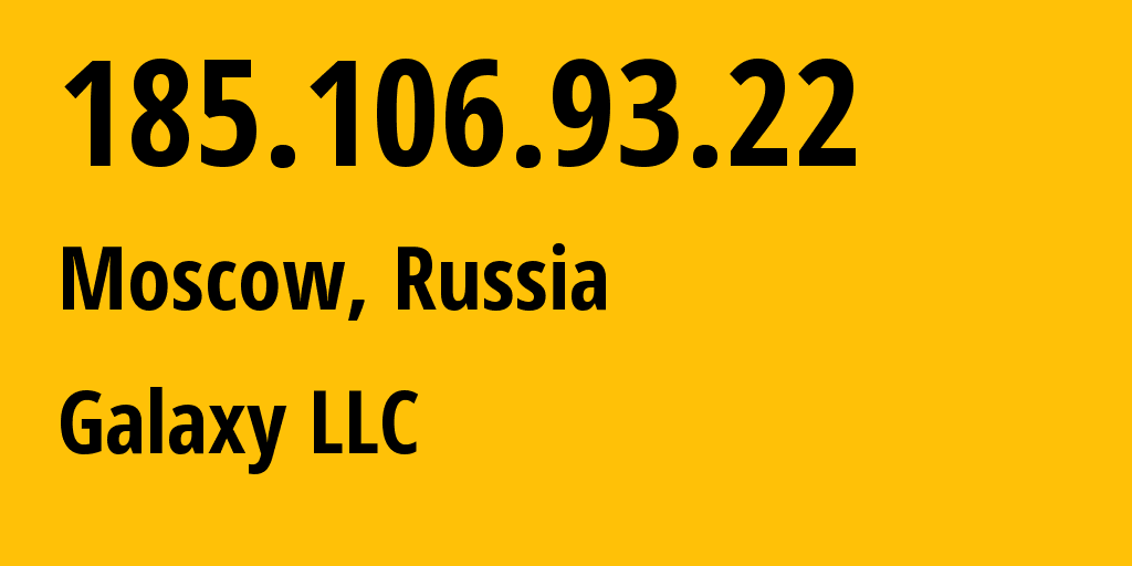 IP address 185.106.93.22 (Moscow, Moscow, Russia) get location, coordinates on map, ISP provider AS50113 NTX Technologies s.r.o. // who is provider of ip address 185.106.93.22, whose IP address
