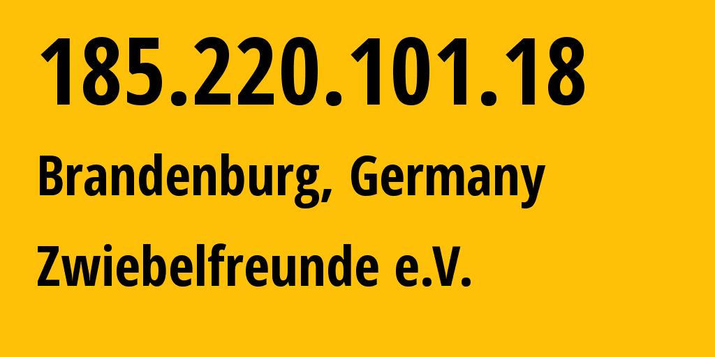 IP address 185.220.101.18 (Amsterdam, North Holland, Netherlands) get location, coordinates on map, ISP provider AS208294 Markus Koch // who is provider of ip address 185.220.101.18, whose IP address