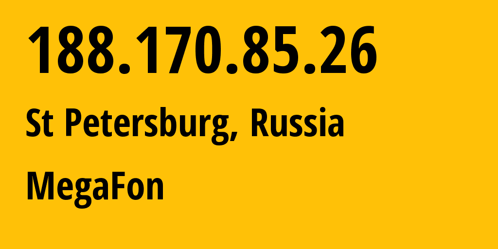 IP address 188.170.85.26 (St Petersburg, St.-Petersburg, Russia) get location, coordinates on map, ISP provider AS31213 MegaFon // who is provider of ip address 188.170.85.26, whose IP address