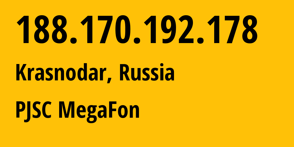 IP address 188.170.192.178 (Krasnodar, Krasnodarskiy Kray, Russia) get location, coordinates on map, ISP provider AS31163 MegaFon // who is provider of ip address 188.170.192.178, whose IP address
