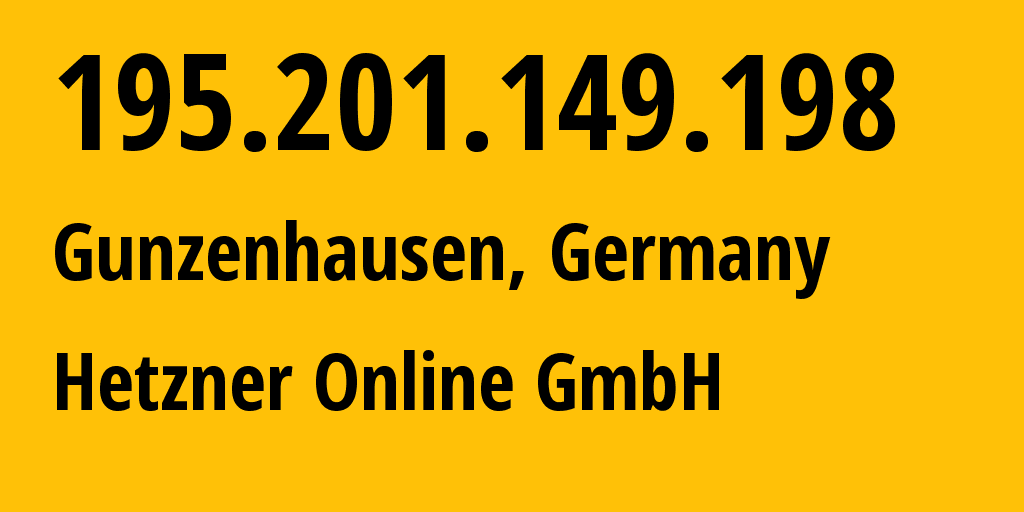 IP address 195.201.149.198 (Nuremberg, Bavaria, Germany) get location, coordinates on map, ISP provider AS24940 Hetzner Online GmbH // who is provider of ip address 195.201.149.198, whose IP address