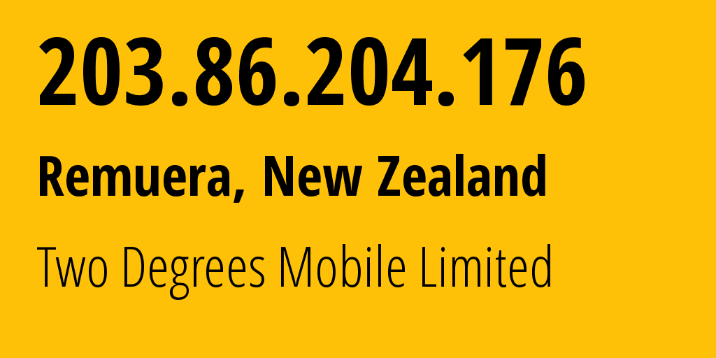 IP address 203.86.204.176 (Christchurch, Canterbury, New Zealand) get location, coordinates on map, ISP provider AS23655 Two Degrees Mobile Limited // who is provider of ip address 203.86.204.176, whose IP address