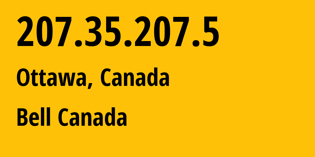 IP address 207.35.207.5 (Ottawa, Ontario, Canada) get location, coordinates on map, ISP provider AS577 Bell Canada // who is provider of ip address 207.35.207.5, whose IP address