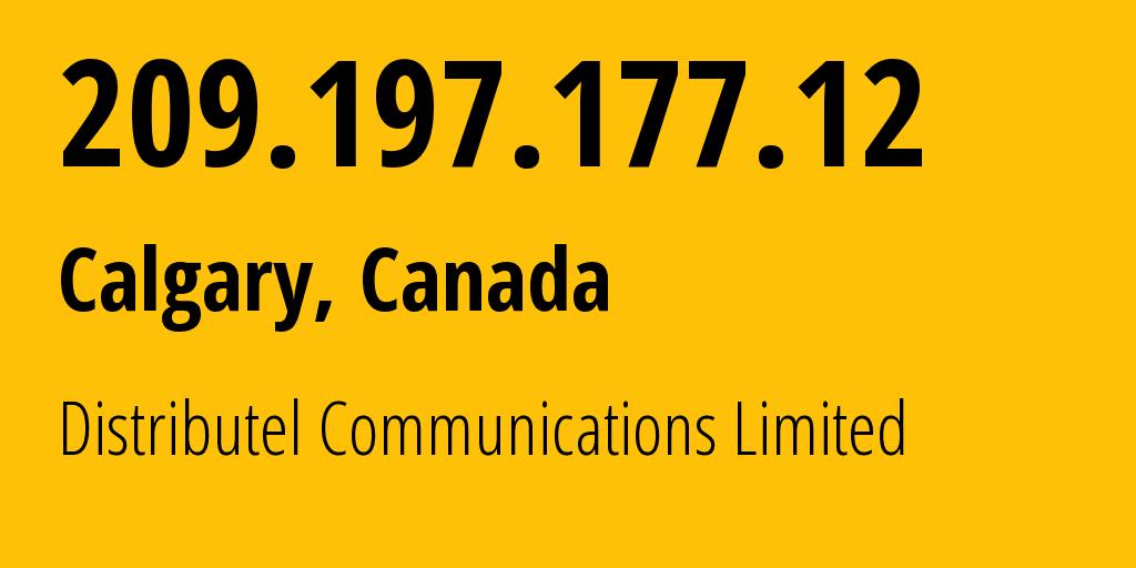 IP address 209.197.177.12 (Edmonton, Alberta, Canada) get location, coordinates on map, ISP provider AS11814 Distributel Communications LTD // who is provider of ip address 209.197.177.12, whose IP address