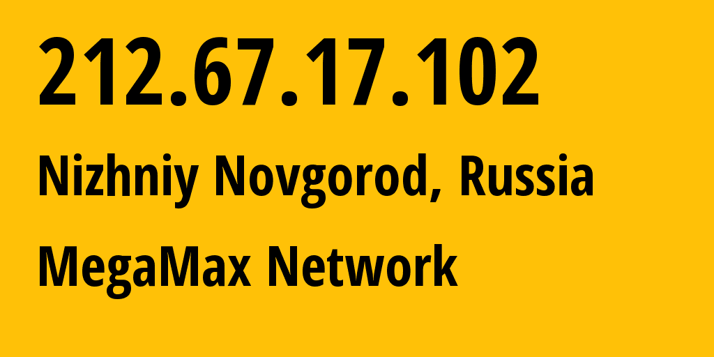 IP address 212.67.17.102 (Moscow, Moscow, Russia) get location, coordinates on map, ISP provider AS8744 MegaMax Network // who is provider of ip address 212.67.17.102, whose IP address