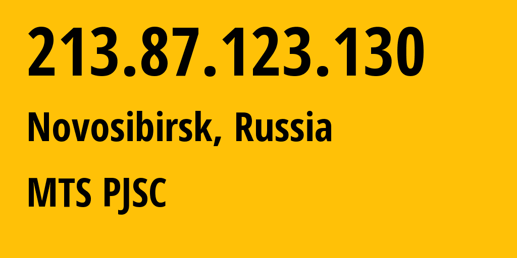 IP address 213.87.123.130 (Novosibirsk, Novosibirsk Oblast, Russia) get location, coordinates on map, ISP provider AS28884 MTS PJSC // who is provider of ip address 213.87.123.130, whose IP address