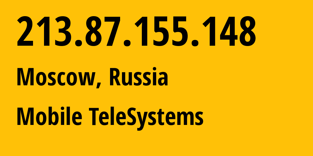 IP address 213.87.155.148 (Moscow, Moscow, Russia) get location, coordinates on map, ISP provider AS8359 Mobile TeleSystems // who is provider of ip address 213.87.155.148, whose IP address