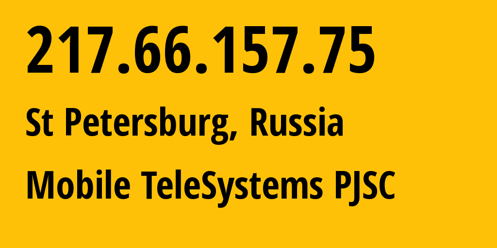 IP address 217.66.157.75 (St Petersburg, St.-Petersburg, Russia) get location, coordinates on map, ISP provider AS8359 Mobile TeleSystems PJSC // who is provider of ip address 217.66.157.75, whose IP address