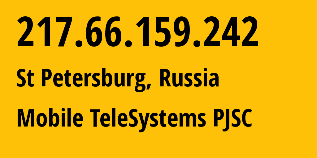 IP address 217.66.159.242 (St Petersburg, St.-Petersburg, Russia) get location, coordinates on map, ISP provider AS8359 Mobile TeleSystems PJSC // who is provider of ip address 217.66.159.242, whose IP address