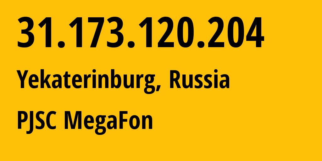 IP address 31.173.120.204 (Tarko-Sale, Yamalo-Nenets, Russia) get location, coordinates on map, ISP provider AS31224 MegaFon // who is provider of ip address 31.173.120.204, whose IP address