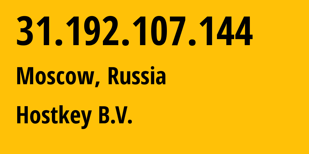 IP address 31.192.107.144 (Moscow, Moscow, Russia) get location, coordinates on map, ISP provider AS50867 Hostkey B.V. // who is provider of ip address 31.192.107.144, whose IP address