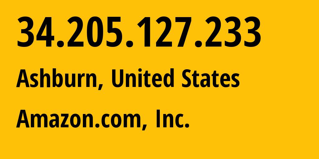 IP address 34.205.127.233 (Ashburn, Virginia, United States) get location, coordinates on map, ISP provider AS14618 Amazon.com, Inc. // who is provider of ip address 34.205.127.233, whose IP address