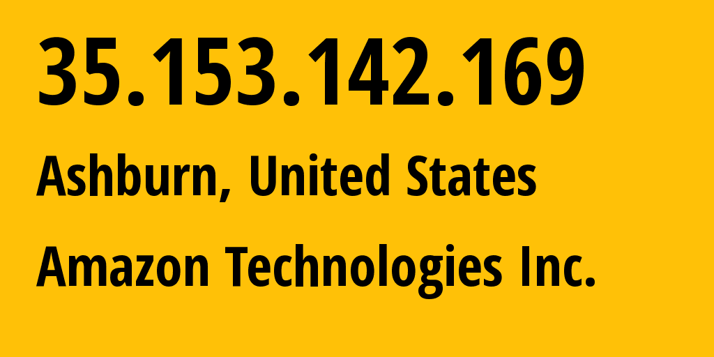 IP address 35.153.142.169 (Ashburn, Virginia, United States) get location, coordinates on map, ISP provider AS14618 Amazon Technologies Inc. // who is provider of ip address 35.153.142.169, whose IP address