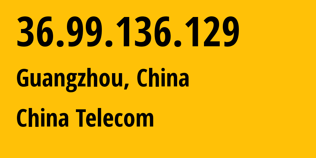 IP address 36.99.136.129 (Yingchuan, Henan, China) get location, coordinates on map, ISP provider AS137687 Luoyang, Henan Province, P.R.China. // who is provider of ip address 36.99.136.129, whose IP address