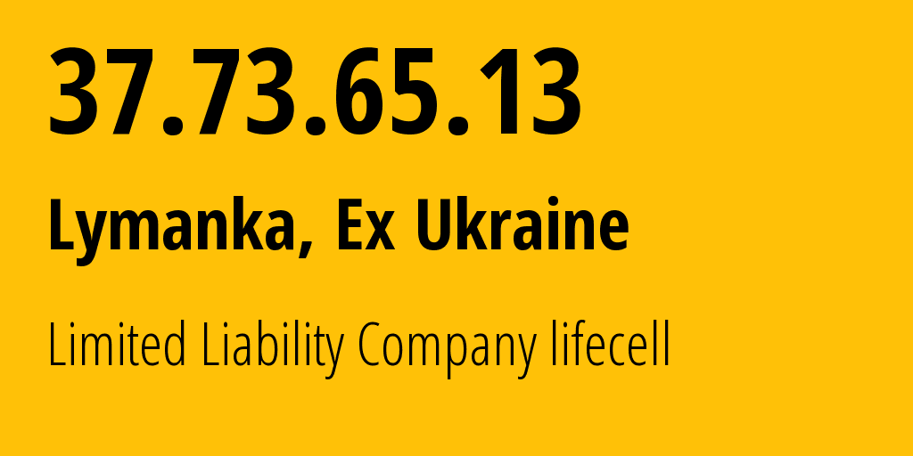 IP address 37.73.65.13 (Lypovets, Vinnytsya Oblast, Ukraine) get location, coordinates on map, ISP provider AS34058 Limited Liability Company lifecell // who is provider of ip address 37.73.65.13, whose IP address
