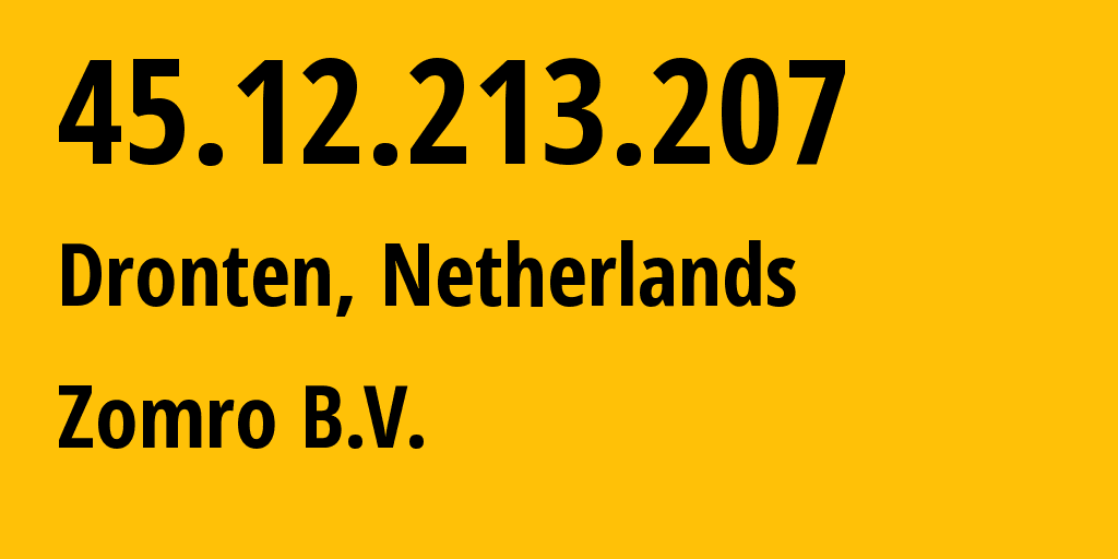 IP address 45.12.213.207 (Dronten, Provincie Flevoland, Netherlands) get location, coordinates on map, ISP provider AS204601 ON-LINE-DATA // who is provider of ip address 45.12.213.207, whose IP address