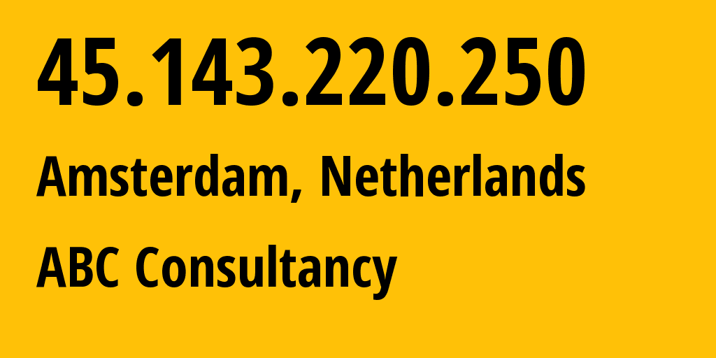 IP address 45.143.220.250 (Meppel, Provincie Drenthe, Netherlands) get location, coordinates on map, ISP provider AS213371 Squitter Networks // who is provider of ip address 45.143.220.250, whose IP address
