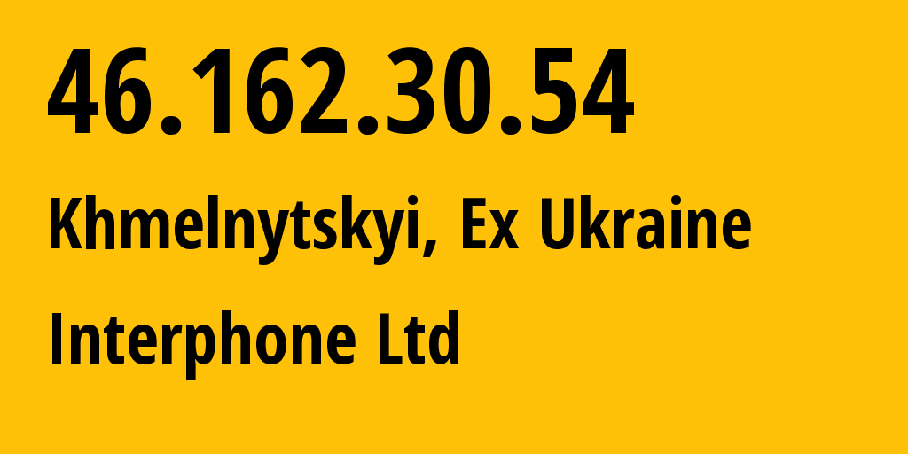 IP address 46.162.30.54 (Mariupol, Donetska Oblast, Ukraine) get location, coordinates on map, ISP provider AS24881 Interphone Ltd. // who is provider of ip address 46.162.30.54, whose IP address