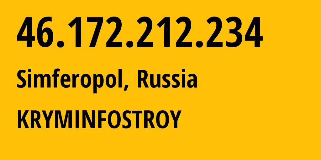 IP address 46.172.212.234 (Simferopol, Crimea, Russia) get location, coordinates on map, ISP provider AS48330 KRYMINFOSTROY // who is provider of ip address 46.172.212.234, whose IP address