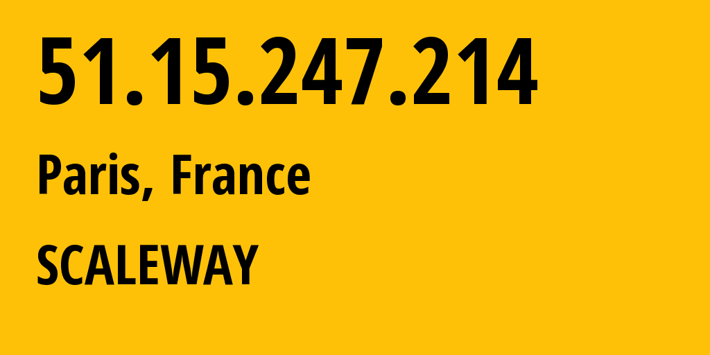 IP address 51.15.247.214 (Amsterdam, North Holland, Netherlands) get location, coordinates on map, ISP provider AS12876 SCALEWAY // who is provider of ip address 51.15.247.214, whose IP address