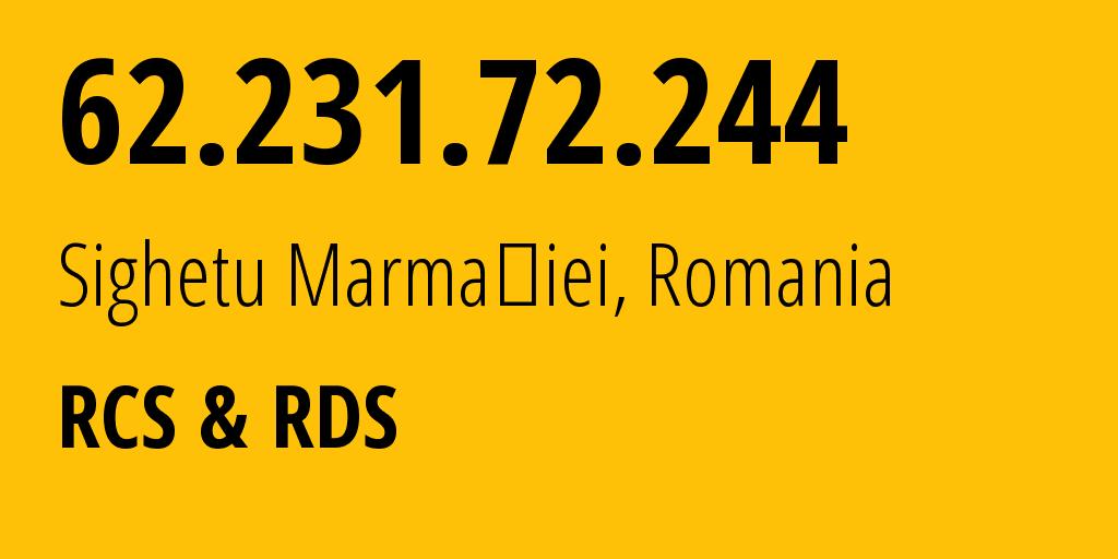 IP address 62.231.72.244 (Sighetu Marmației, Maramureș, Romania) get location, coordinates on map, ISP provider AS8708 RCS & RDS // who is provider of ip address 62.231.72.244, whose IP address