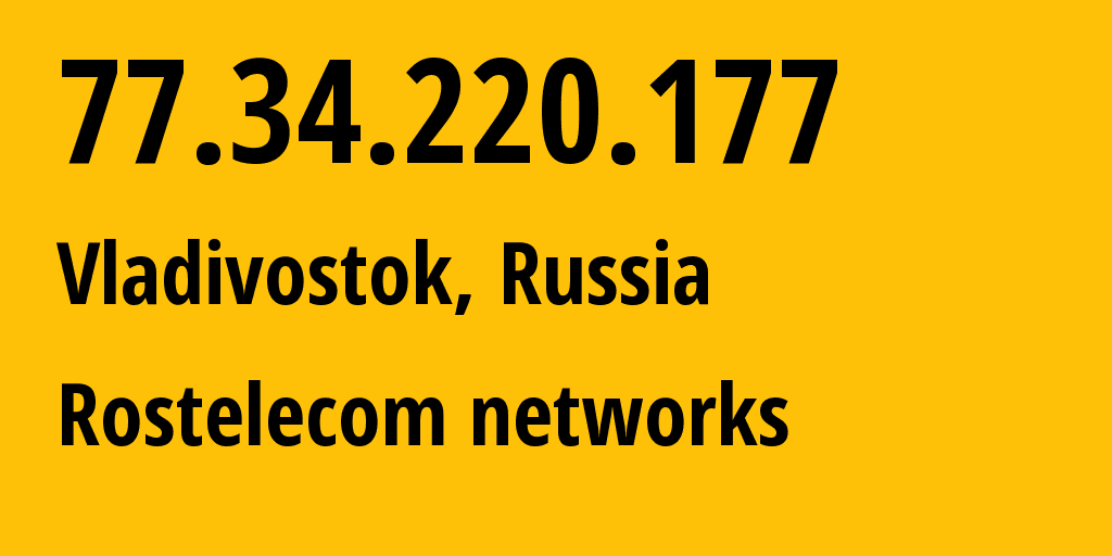 IP address 77.34.220.177 (Tavrichanka, Primorskiy (Maritime) Kray, Russia) get location, coordinates on map, ISP provider AS12389 Rostelecom networks // who is provider of ip address 77.34.220.177, whose IP address