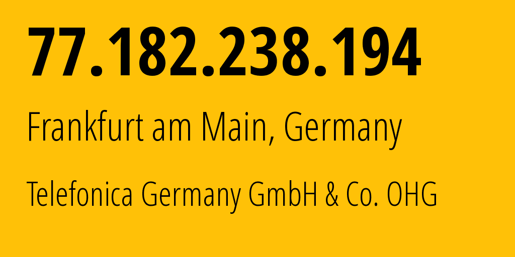 IP address 77.182.238.194 (Schwieberdingen, Baden-Württemberg, Germany) get location, coordinates on map, ISP provider AS6805 Telefonica Germany GmbH & Co. OHG // who is provider of ip address 77.182.238.194, whose IP address