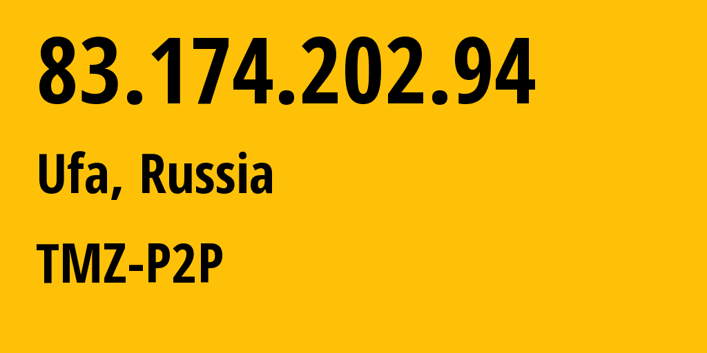 IP address 83.174.202.94 (Moscow, Moscow, Russia) get location, coordinates on map, ISP provider AS28812 TMZ-P2P // who is provider of ip address 83.174.202.94, whose IP address