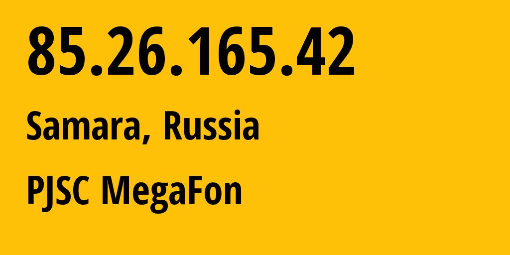 IP address 85.26.165.42 (Samara, Samara Oblast, Russia) get location, coordinates on map, ISP provider AS31133 Volga branch of OJSC MegaFon Network // who is provider of ip address 85.26.165.42, whose IP address