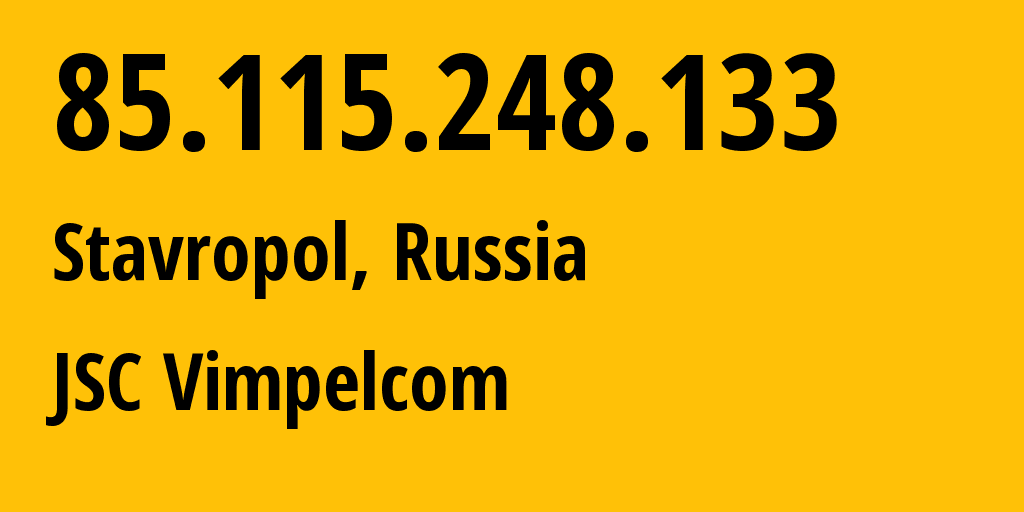 IP address 85.115.248.133 (Stavropol, Stavropol Kray, Russia) get location, coordinates on map, ISP provider AS16345 JSC Vimpelcom // who is provider of ip address 85.115.248.133, whose IP address