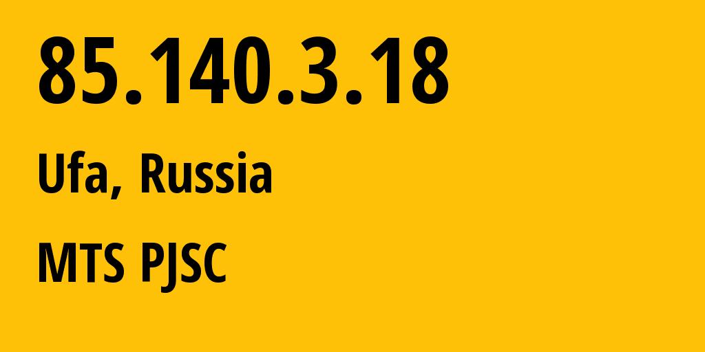 IP address 85.140.3.18 (Nizhnekamsk, Tatarstan Republic, Russia) get location, coordinates on map, ISP provider AS8359 MTS PJSC // who is provider of ip address 85.140.3.18, whose IP address