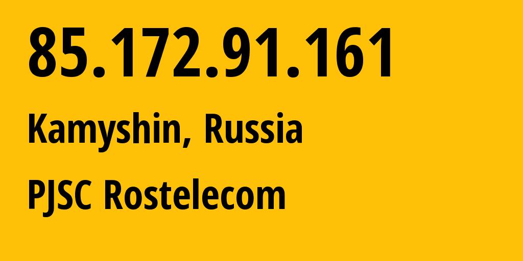 IP address 85.172.91.161 (Volgograd, Volgograd Oblast, Russia) get location, coordinates on map, ISP provider AS12389 PJSC Rostelecom // who is provider of ip address 85.172.91.161, whose IP address