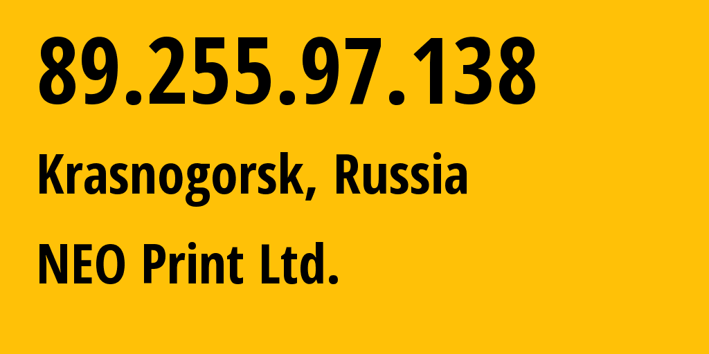 IP address 89.255.97.138 (Krasnogorsk, Moscow Oblast, Russia) get location, coordinates on map, ISP provider AS41601 NEO Print Ltd. // who is provider of ip address 89.255.97.138, whose IP address