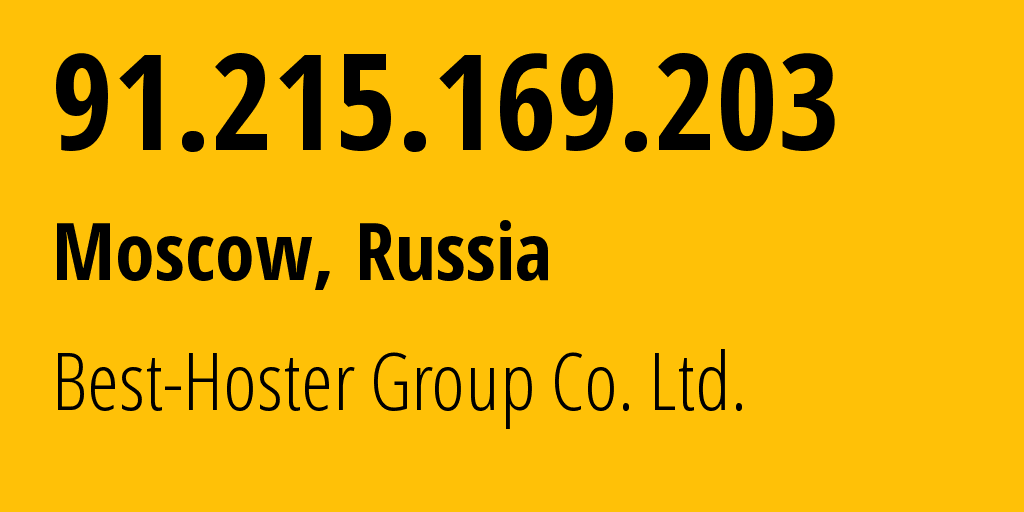 IP address 91.215.169.203 (St Petersburg, St.-Petersburg, Russia) get location, coordinates on map, ISP provider AS49693 Best-Hoster Group Co. Ltd. // who is provider of ip address 91.215.169.203, whose IP address